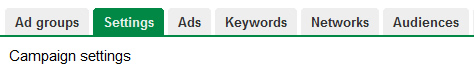 Campaign Settings Tab in AdWords
