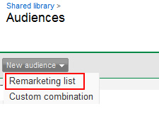 Selecting Remarketing List When Creating a New Audience in Google AdWords.