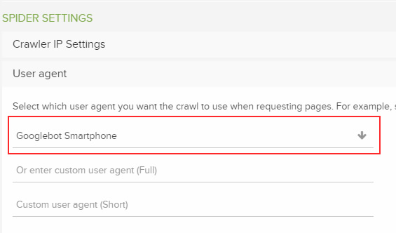 Selecting Googlebot for Smartphones as the user-agent in DeepCrawl.
