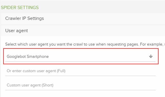Selecting Googlebot for Smartphones as the user-agent in DeepCrawl.
