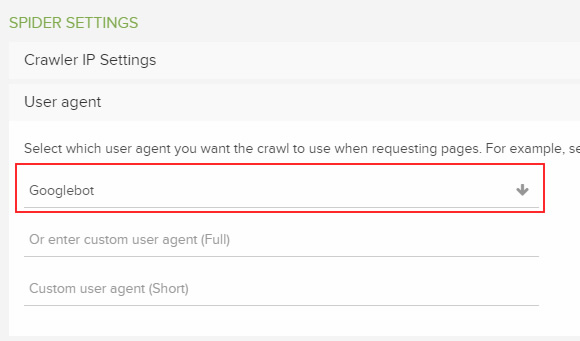 Selecting Googlebot as the user-agent in DeepCrawl.