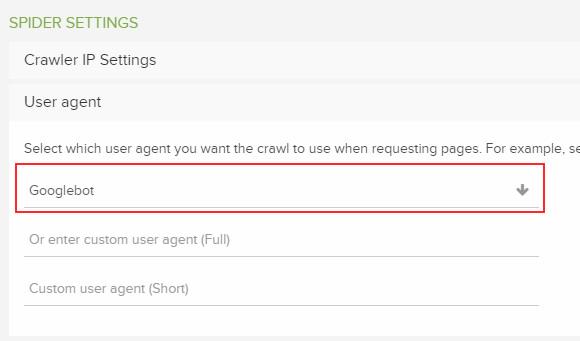 Selecting Googlebot as the user-agent in DeepCrawl.