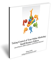 Taking Control of Your Online Marketing ebook - Glenn Gabe's new internet marketing ebook