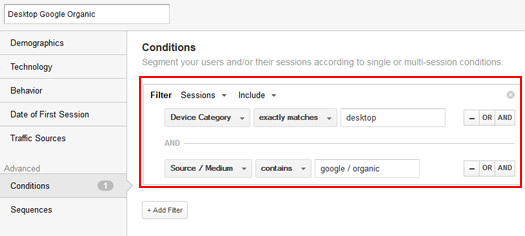 Creating a Google Organic Desktop Segment in Google Analytics