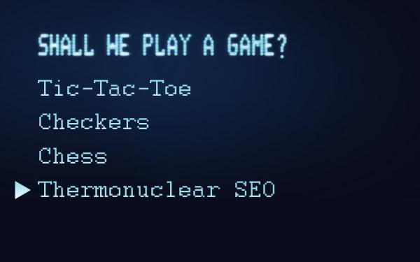 SEO Thermonuclear War