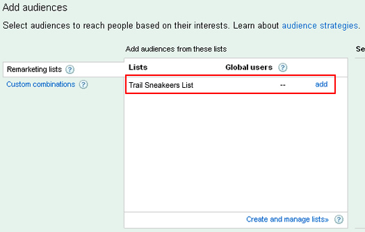 Connecting a remarketing list to an ad group.