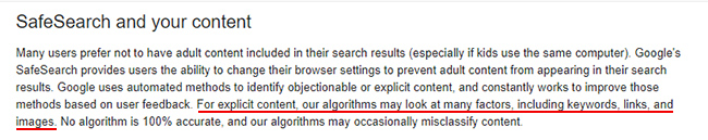 Google SafeSearch looks at keywords, links, and images for determining explicit content.