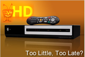 TIVO HD DVR Pricing Forces Customer Evangelist To Buy Competing DVR